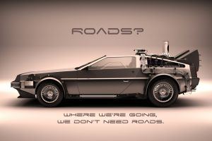 back to the future vehicle movies quote delorean car typography