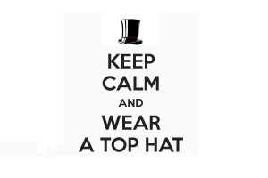 quote minimalism classy humor funny hats keep calm and... steampunk