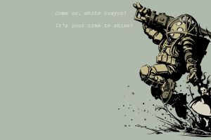 quote simple background little sister bioshock big daddy video games