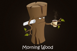 quote morning coffee log wood